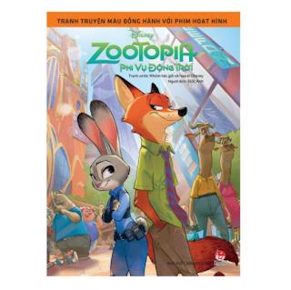 Tranh Truyện Màu Đồng Hành Với Phim Hoạt Hình: Zootopia - Phi Vụ Động Trời ebook PDF EPUB AWZ3 PRC MOBI