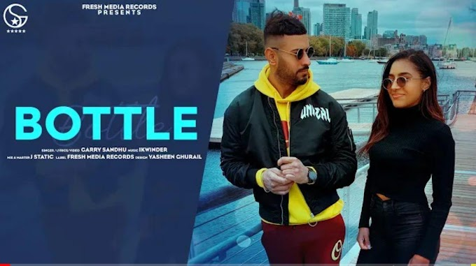 Bottle Lyrics - The Punjabi song is sung
