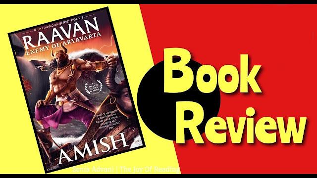 Raavan: Enemy of Aryavarta by Amish Tripathi Book Review