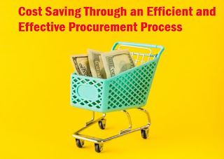 Cost Saving Through an Efficient and Effective Procurement Process