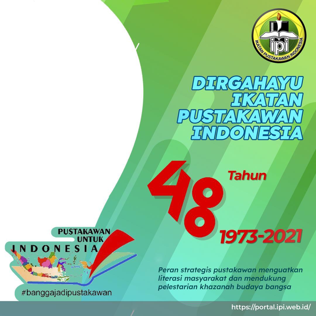 Link Download Template Bingkai Twibbon Dirgahayu Ikatan Pustakawan Indonesia (IPI) ke-48 Tahun 2021