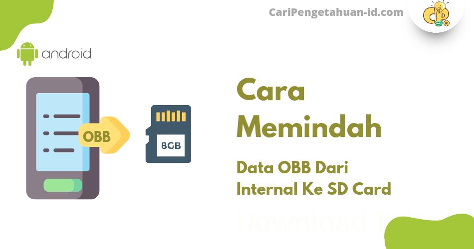 Memindahkan File Data Obb Game Berukuran Besar Android dari Internal ke SD Card