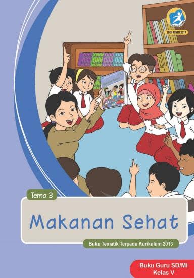 Buku Guru Tema 3 Kelas 5 Revisi 2017 Kurikulum 2013