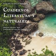 """NOTICIAS La colección """"Cuadernos de Literatura y Naturaleza"""" tiene seleccionados"""