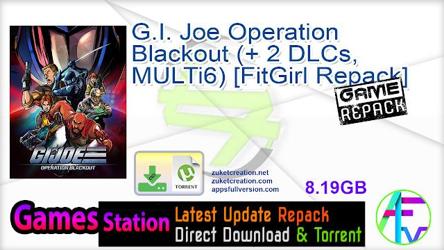G.I. Joe Operation Blackout (+ 2 DLCs, MULTi6) [FitGirl Repack]