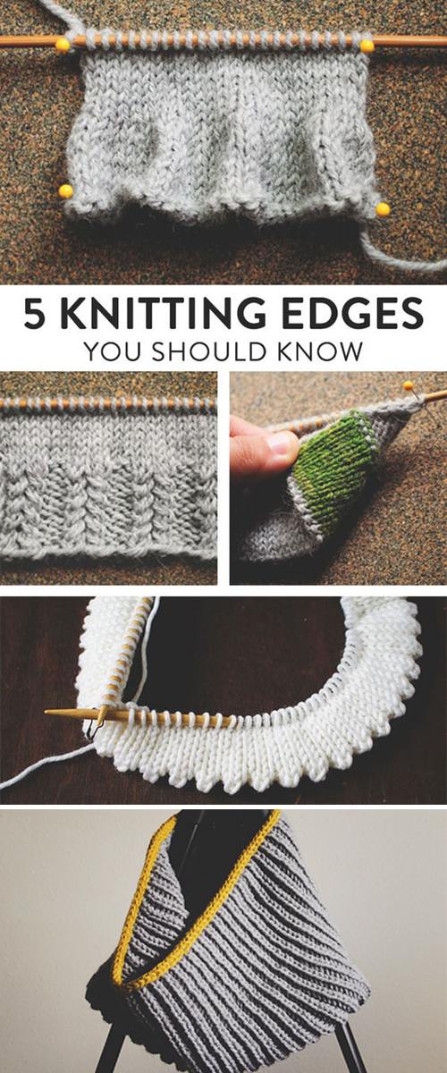 Five Genius Knitting Edges You'll Definitely Want to Get to Know Better