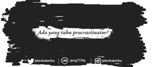 cara menghilangkan kebiasaan procrastinator