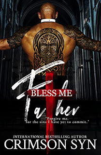 Bless Me, Father by Crimson Syn
