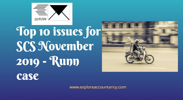 Top 10 issues video  - CIMA SCS November 2019 - Most likely unseen issues - Runn