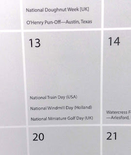 According to the Dull Men's Club Calendar today is also National Train Day and National Windmill Day