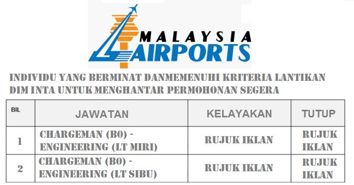 Jawatan kosong Terkini Chargeman Malaysia Airport - Sibu dan Miri