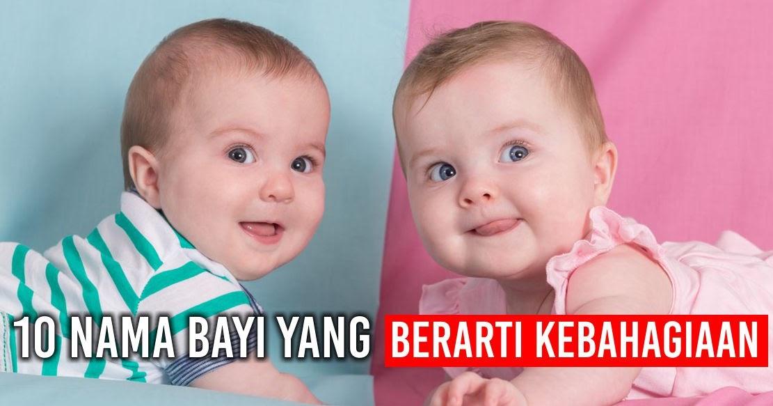 10 nama bayi perempuan dan 10 nama bayi laki-laki yang berarti kebahagiaan