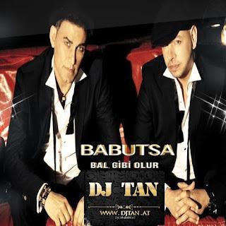 Babutsa - Bal Gibi Olur DJ TAN REMIX
