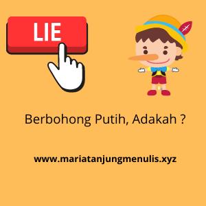 Berbohong Putih