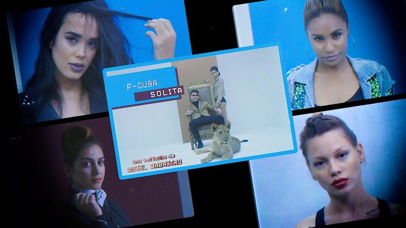 F-CUBA - ¨Solita¨ - Videoclip - Director: Asiel Babastro. Portal Del Vídeo Clip Cubano