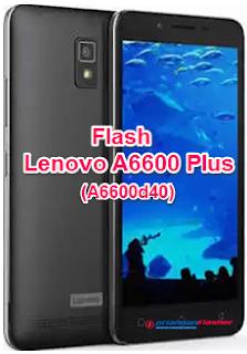Flash Lenovo A6600 Plus