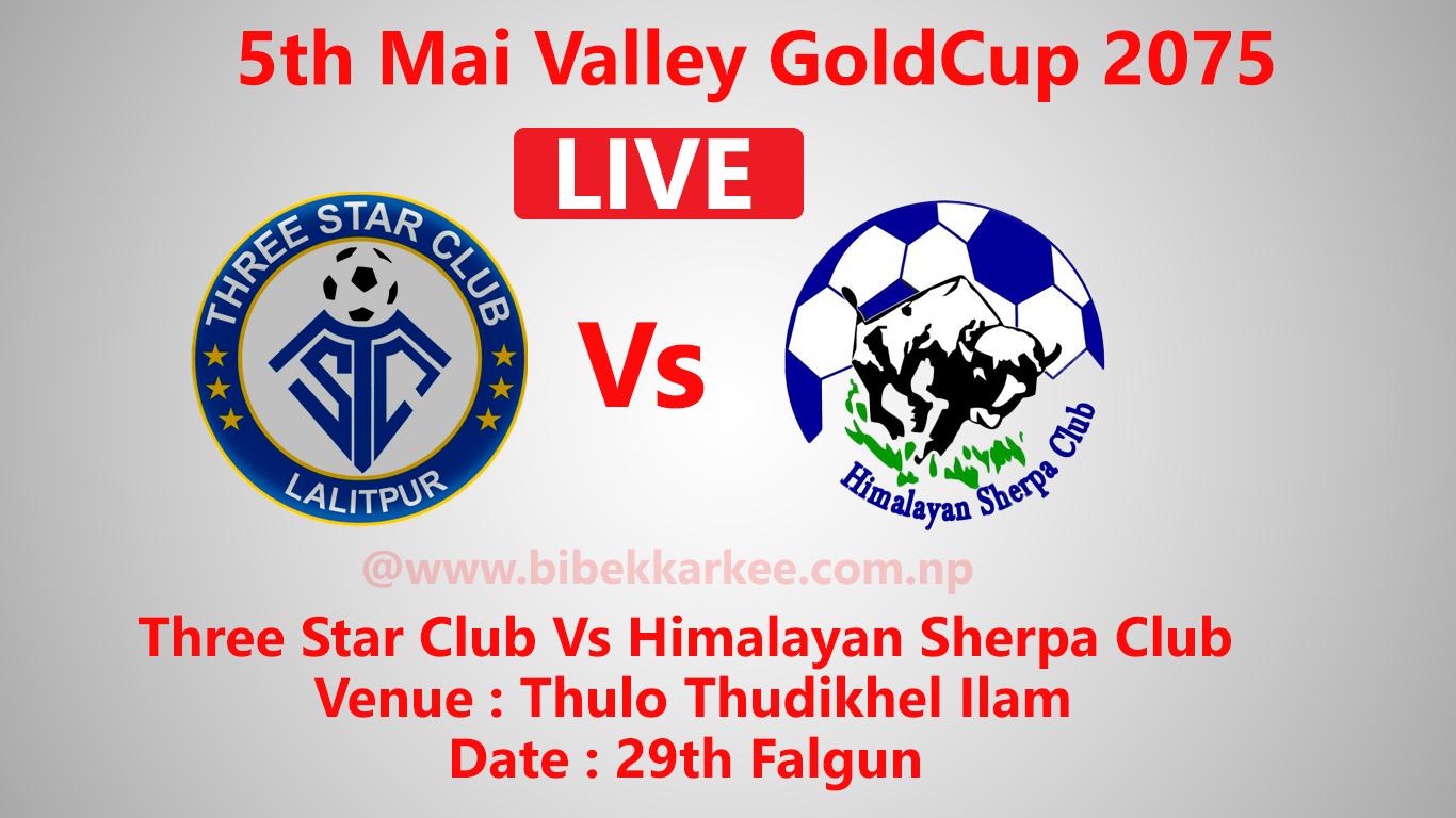 Three Star Club Vs Himalayan Sherpa Club, mai valley goldcup, Three Star Club, Himalayan Sherpa Club