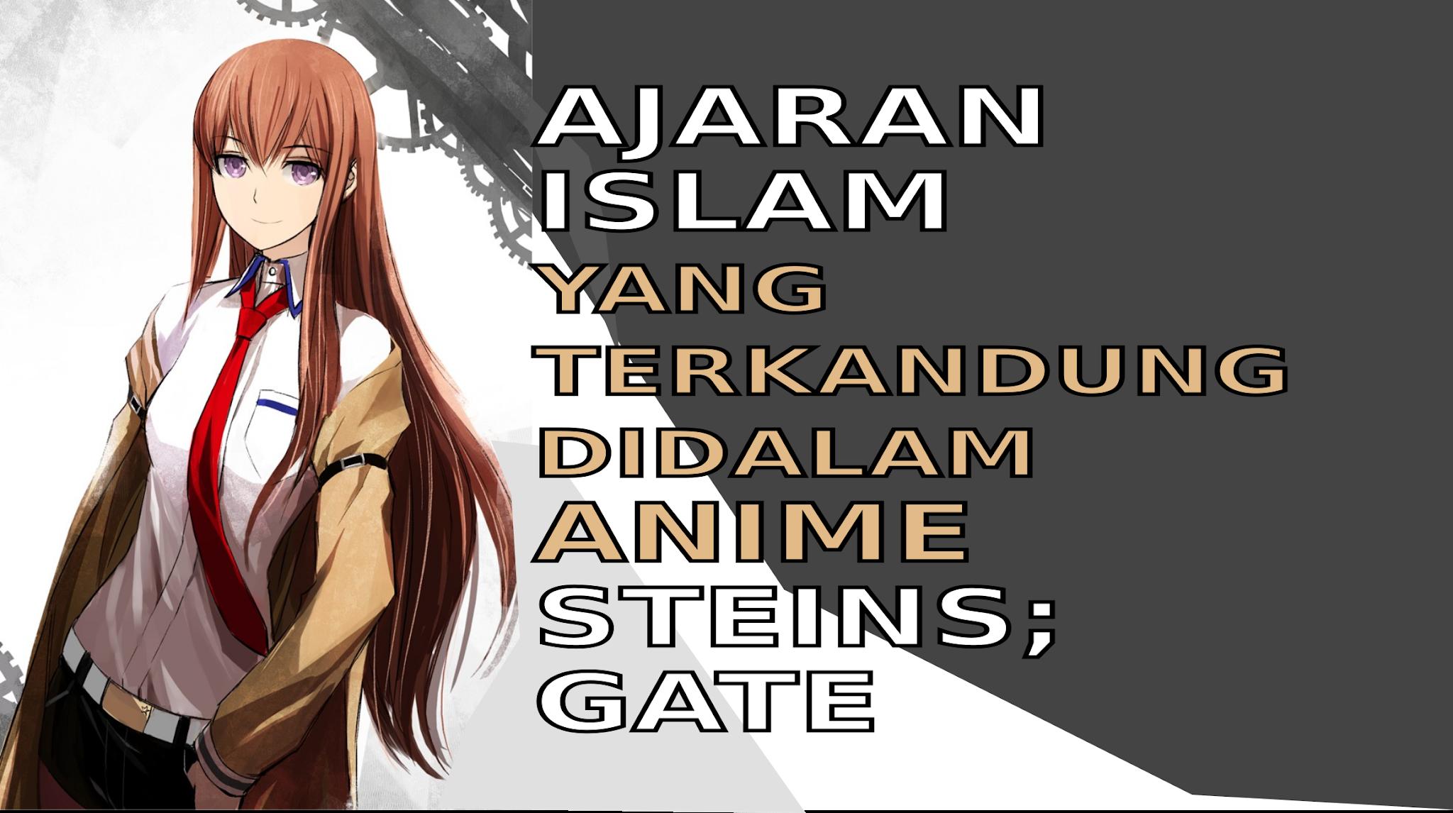 Ajaran Islam di dalam anime Steins;Gate