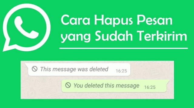 Cara Hapus Pesan WhatsApp yang TerlanjurTerkirim
