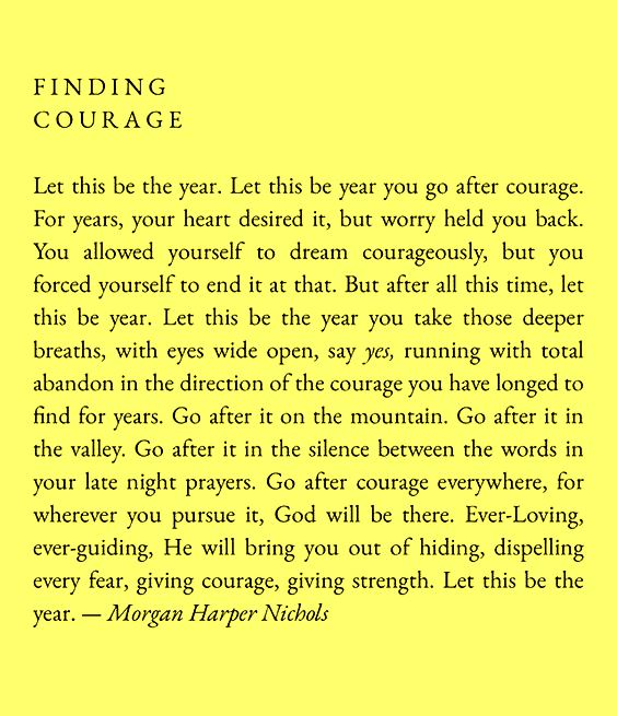 Let this be the year you find your courage - MHN