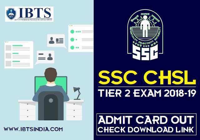 SSC CHSL Tier 2 Admit Card 2018-19 Out : Check Download Link