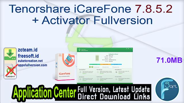 Tenorshare iCareFone 7.8.5.2 + Activator Fullversion