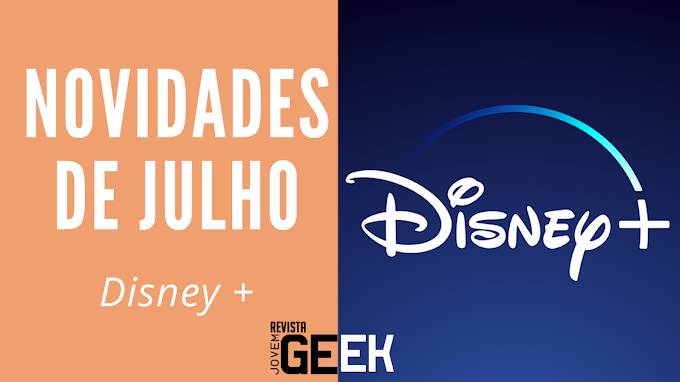 Disney+ | Novidades de julho