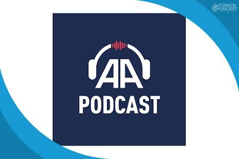 Anadolu Ajansı Podcast