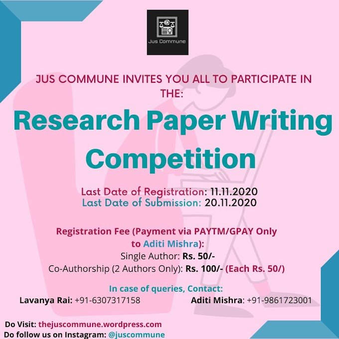 Research Paper  Writing Competition by Jus Commune:   Register by: 11th November 2020
