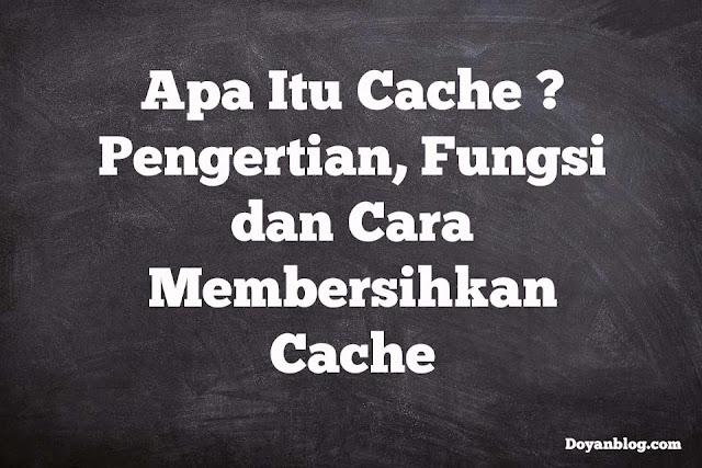apa itu cache