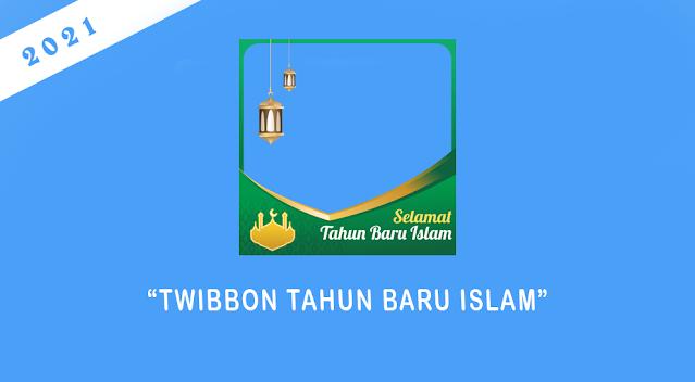 Twibbon Tahun Baru Islam 1443 H Tahun 2021 M