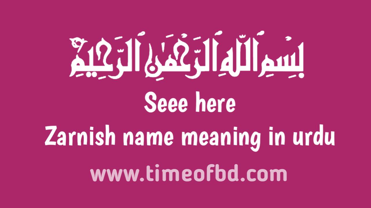 Zarnish name meaning in urdu, اردو میں سفر نام کی میننگ