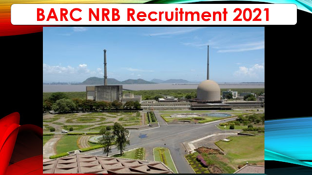 BARC NRB Recruitment 2021 160 Stipendiary Trainee Posts – Apply online