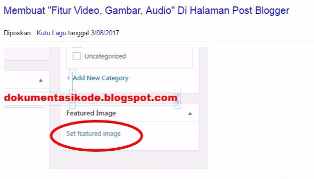 Meletakan fitur gambar audio atau video dibawah judul posting