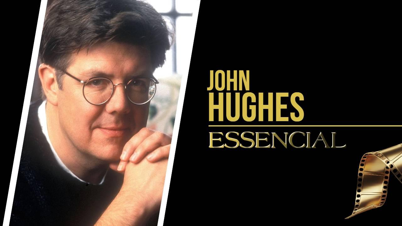 JOHN HUGHES - 20 FILMES ESSENCIAIS