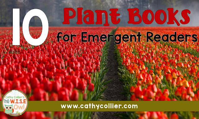 Want to grow readers and thinkers for spring? Here are 10 books about plants to help.