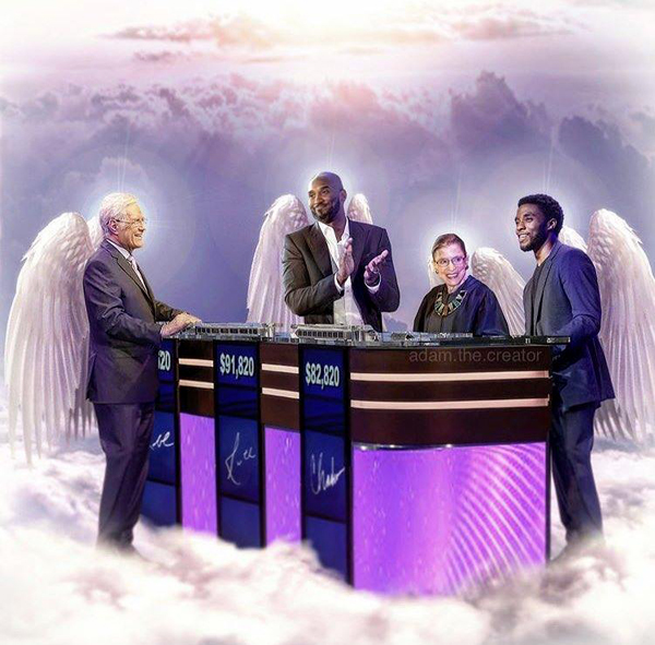 JEOPARDY! host Alex Trebek now joins Kobe, Ruth Bader Ginsburg and Chadwick Boseman up in heaven.
