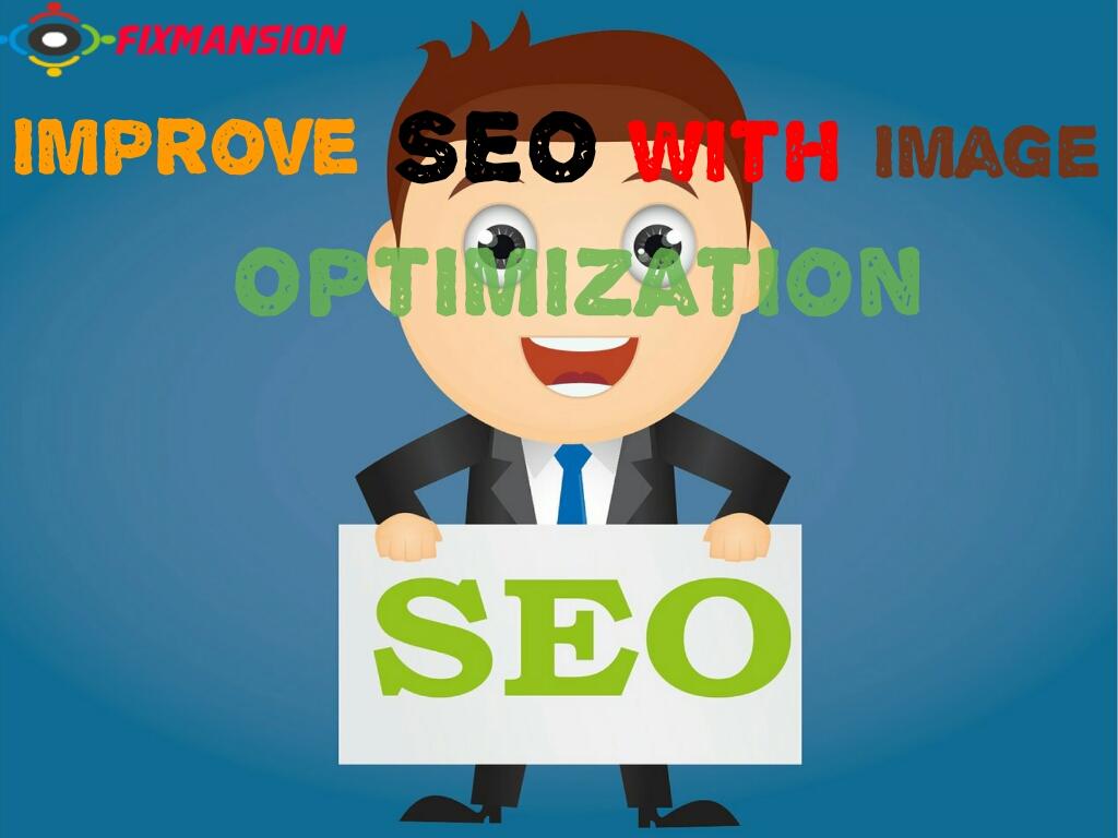 Improve your blog SEO with Image optimization