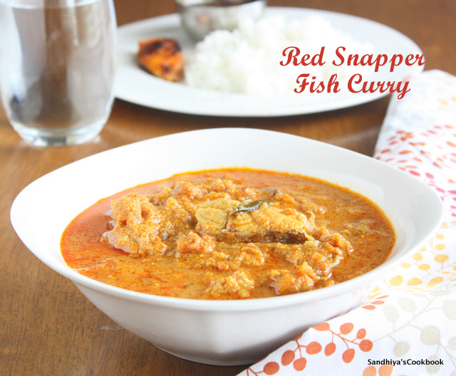 Sandhiya's Cookbook: Red Snapper Fish Curry