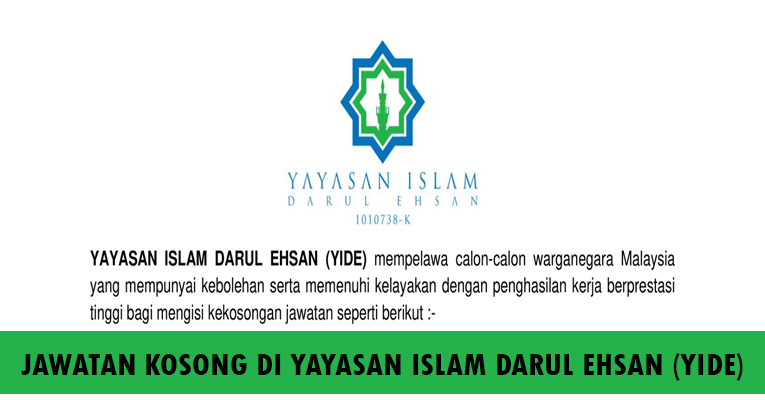 Kekosongan Terkini di Yayasan Islam Darul Ehsan (YIDE)