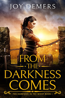 From the Darkness Comes by Joy Demers