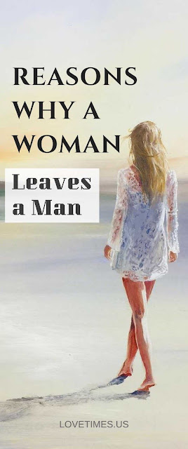 Reasons Why a Woman Leaves a Man