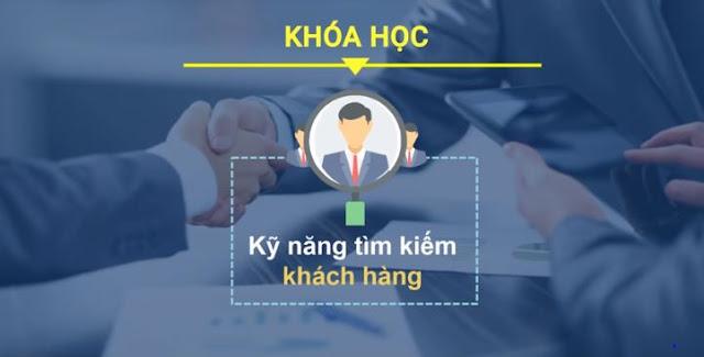 Khóa học công thức vàng dành cho kỹ năng tìm kiếm khách hàng đỉnh cao