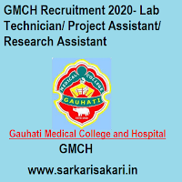 GMCH Recruitment 2020- Lab Technician/ Project Assistant/ Research Assistant