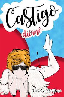 Castigo divino   Castigo divino #1   Lorena Escudero