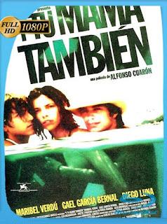 Y tu Mama Tambien (2001) HD [1080p] Latino [GoogleDrive] SilvestreHD