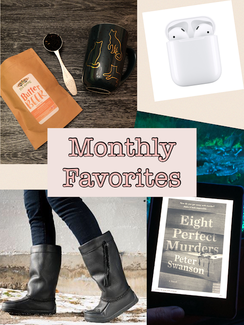 Monthly Lifestyle Favorites (Tea Hippie, Davids Tea, Airpods, Manitobah Mukluks, Amazon Kindle)