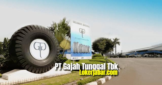 Lowongan Kerja PT Gajah Tunggal Tbk 2021