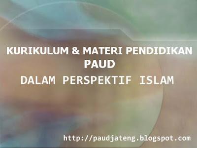 Kurikulum dan Materi Pendidikan PAUD Perspektif Islam