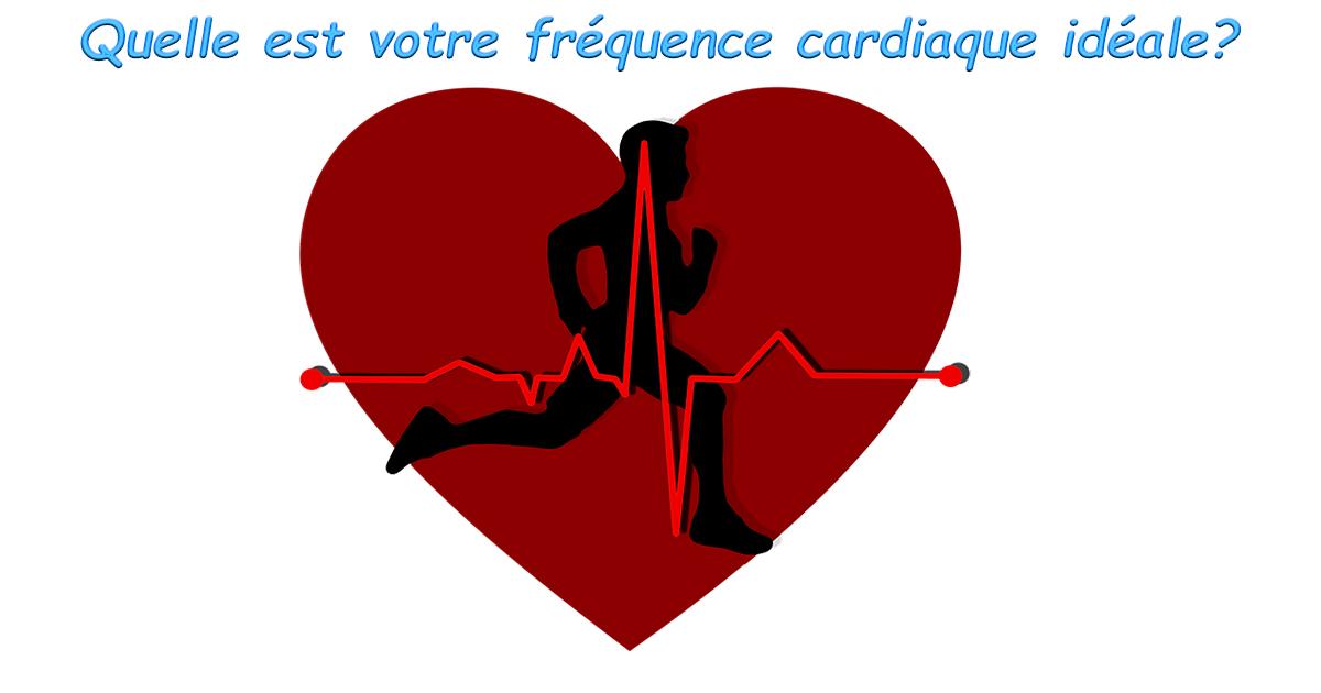 Quelle est votre fréquence cardiaque idéale?
